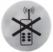 Oznaczenie przyklejane ZAKAZ UŻYWANIA TELEFONU ze stali nierdzewnej 7,5 cm.APS 71410